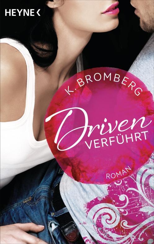 Driven Verfuehrt von K Bromberg