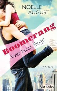 BoomerangWer kuesst fliegt von Noelle August (c) Blanvalet Verlag