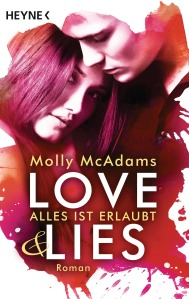 Love Lies von Molly McAdams (c) Heyne Verlag