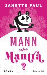 Mann oder Mantra von Janette Paul (c) Blanvalet Verlag